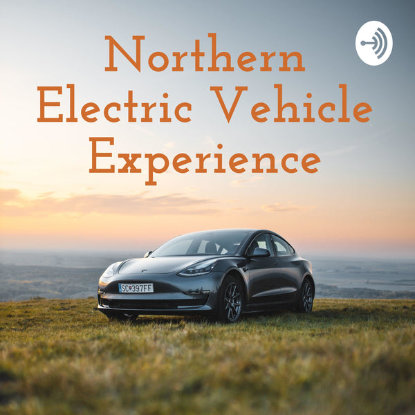 Northern EV Podcast