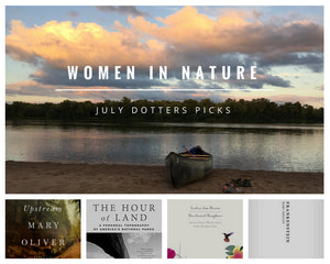 JULY Dotters Picks - WOMEN IN NATURE