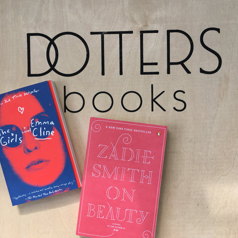 Dotters Books Emma Cline Zadie Smith The Girls On Beauty Book Club