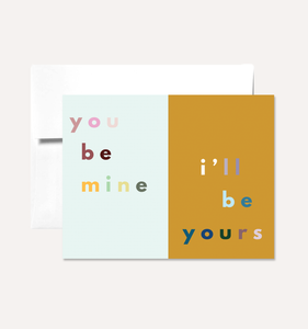 Mine & Yours - Greeting Card