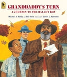 Granddaddy's Turn: A Journey to the Ballot Box by Michael S. Bandy & Eric Stein