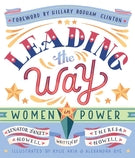 Leading the Way: Women in Power by Janet Howell & Theresa Howell