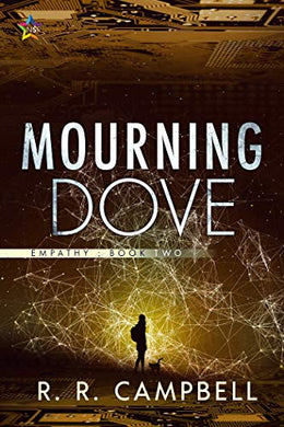Empathy: Book Two - Mourning Dove by r.r. campbell