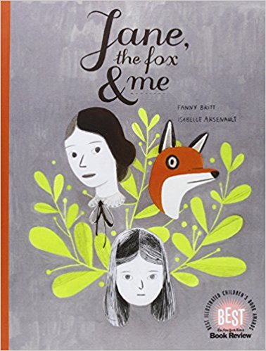 Jane, The Fox, & Me by Fanny Britt