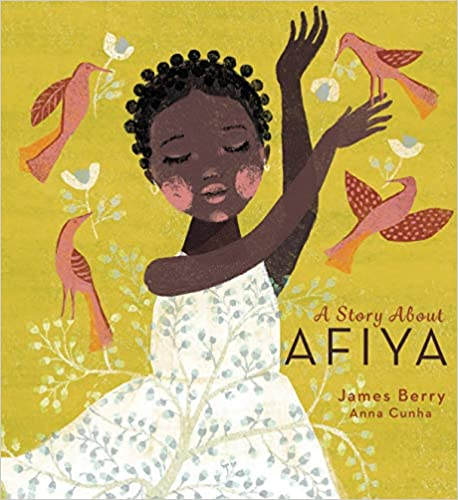 A Story About Afiya by James Berry