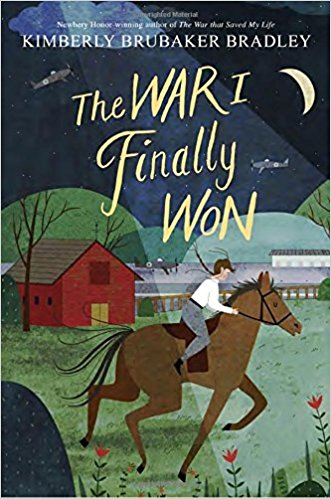 The War I Finally Won by Kimberly Brubaker Bradley