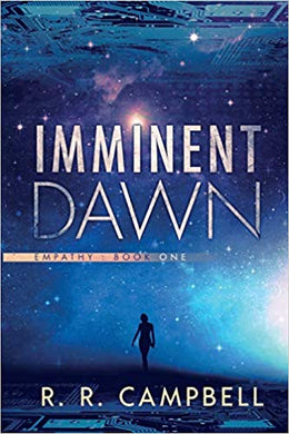 Empathy: Book One - Imminent Dawn by r.r. campbell