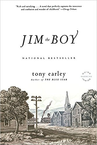 Jim the Boy: A Novel by Tony Earley