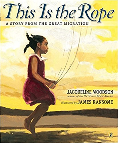 This is The Rope: A Story from the Great Migration by Jacqueline Woodson