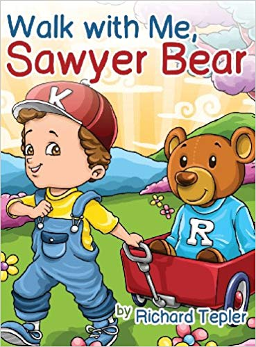 Walk with Me, Sawyer Bear by Richard Tepler