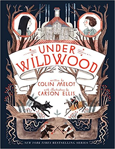 Under Wildwood by Colin Meloy (Book 2)