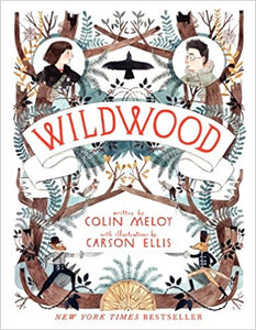 Wildwood by Colin Meloy (Book 1)