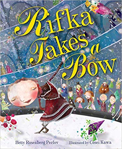 Rifka Takes a Bow by Betty Rosenberg Perlov