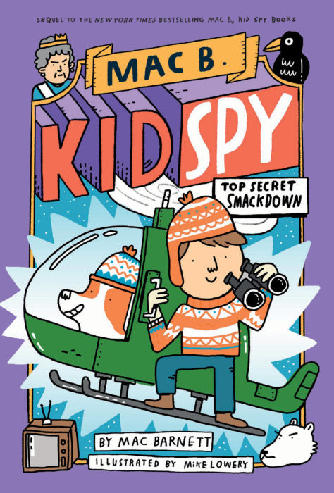 Mac B., Kid Spy #3: The Secret Smackdown by Mac Barnett