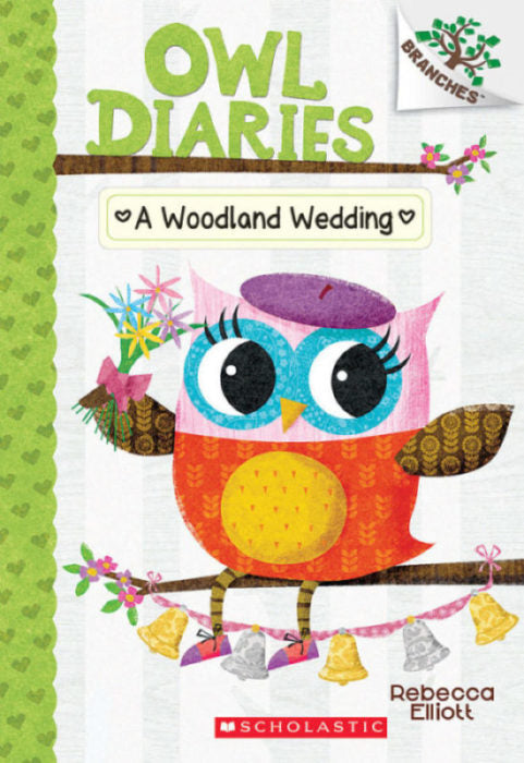 Owl Diaries #3: A Woodland Wedding by Rebecca Elliott