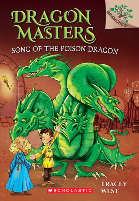 Dragon Masters #5: Song of the Poison Dragon by Tracey West