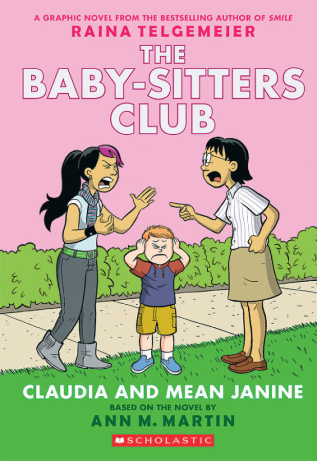 The Babysitters Club: Claudia and Mean Janine by Raina Telgemeier, based on the novel by Ann M. Martin