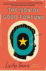 Son of Good Fortune by Lysley Tenorio
