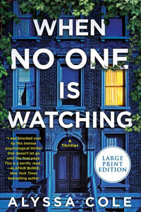 When No One Is Watching: A Thriller by Alyssa Cole