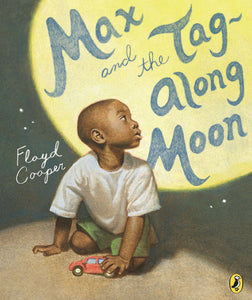 Max & The Tag-Along Moon by Floyd Cooper