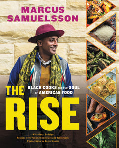 The Rise: Black Cooks and the Soul of American Food by Marcus Samuelsson