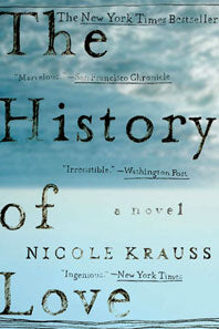The History of Love: A Novel by Nicole Krauss