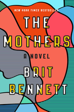 The Mothers by Brit Bennett (Hardcover)