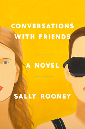 Conversations With Friends: A Novel by Sally Rooney
