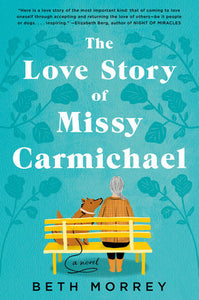 The Love Story of Missy Carmichael by Beth Morrey