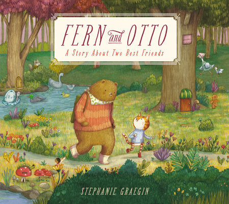 Fern & Otto: A Story About Two Best Friends by Stephanie Graegin