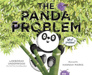 The Panda Problem by Deborah Underwood