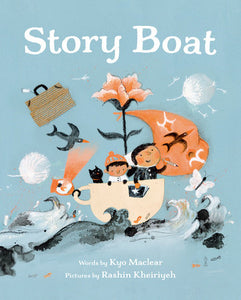 The Story Boat by Kyo Maclear