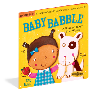 Indestructibles: Baby Babble by Kate Merritt