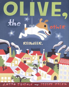 Olive, the Other Reindeer by J.Otto Seibold