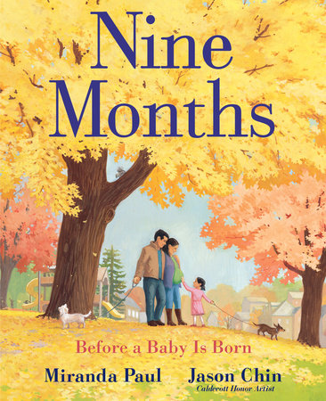 Nine Months: Before a Baby is Born by Miranda Paul