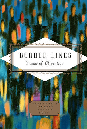 Border Lines: Poems of Migration edited by Mihaela Moscaliuc & Michael Waters