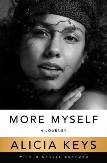 More Myself: A Journey by Alicia Keyes
