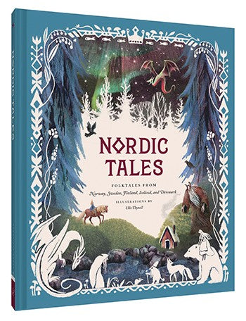 Nordic Tales: Folktales from Norway, Sweden, Finland, Iceland, & Denmark