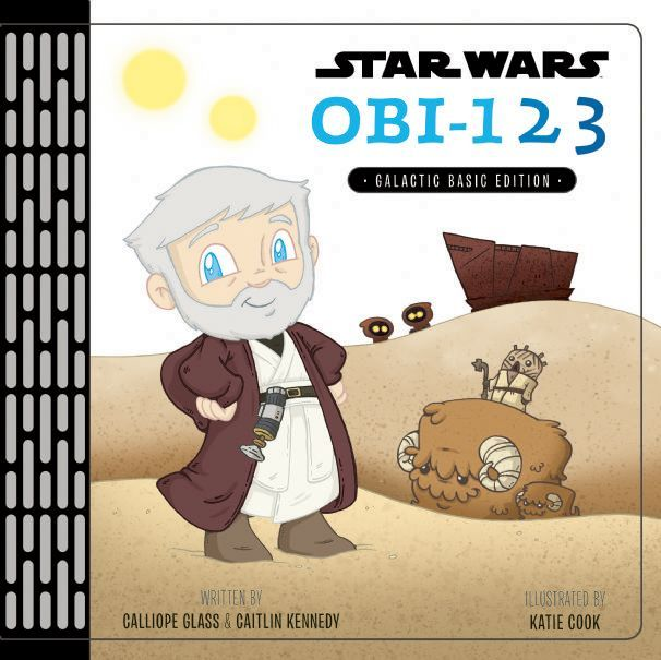 Star Wars Obi-123: A Book of Numbers by Calliope Glass & Caitlin Kennedy
