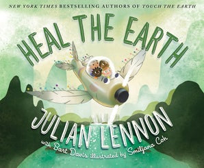Heal the Earth by Julian Lennon, Bart Davis, & Smiljana Coh