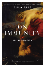 On Immunity: An Innoculation by Eula Bliss