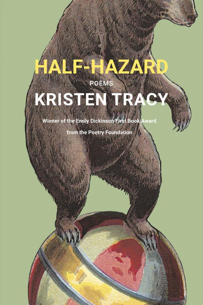 Half-Hazard: Poems by Kristen Tracy
