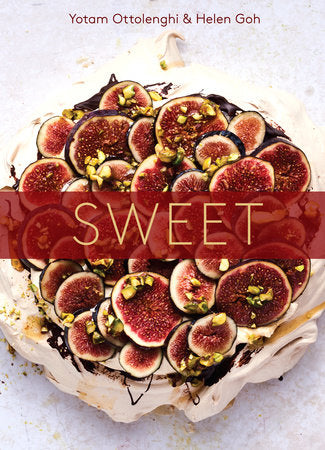Sweet: Desserts from London's Ottolenghi: A Baking Book by Yotam Ottolenghi & Helen Goh