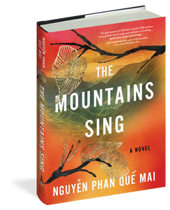 The Mountains Sing by Nguyên Quê Mai