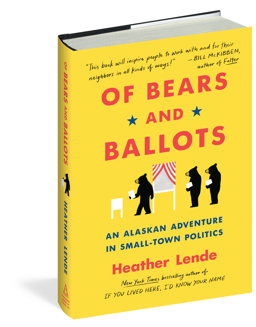 Of Bears & Ballots: An Alaskan Adventure in Small-Town Politics by Heather Lende