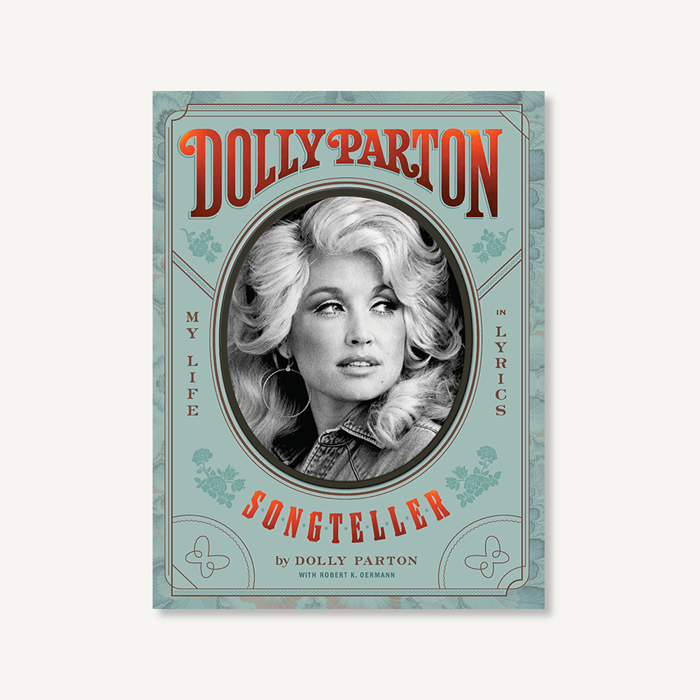 Dolly Parton, Songteller: My Life in Lyrics by Dolly Parton with Robert K. Oermann