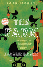 The Farm by Joanne Ramos