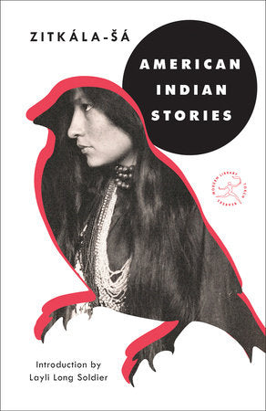 American Indian Stories by Zitkála-Šá