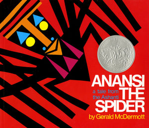 Anansi the Spider: A Tale from the Ashanti by Gerald McDermott