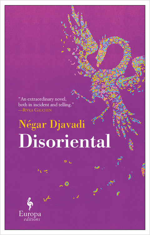 Disoriental by Négar Djavadi, Translated by Tina Kover